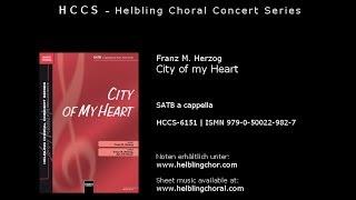 Franz M. Herzog - City of My Heart