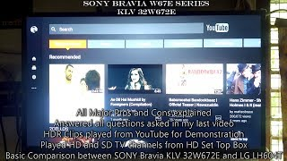 Sony Bravia W67e series KLV 32W672e Picture Quality test, pros and cons, features detailed review