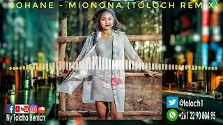 Video JOHANE - MIONONA (TOLOCH REMIX) 2o18 Snippet version download MP3, 3GP, MP4, WEBM, AVI, FLV November 2018