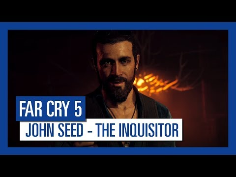 Far Cry 5: John Seed - The Inquisitor | Character Spotlight