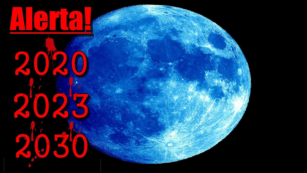 Alerta: Lua azul vai aparecer em 2020, 2023, 2030 | Fim dos tempos