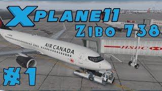 Let's Fly: X-Plane 11 - Zibo 737-800x - Toronto to Boston - 1/3