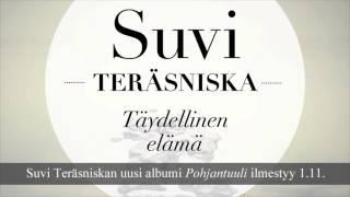 Suvi Teräsniska - Täydellinen elämä