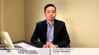 [Lighting Design & Led Technology] Student interview - Omar Tawakol