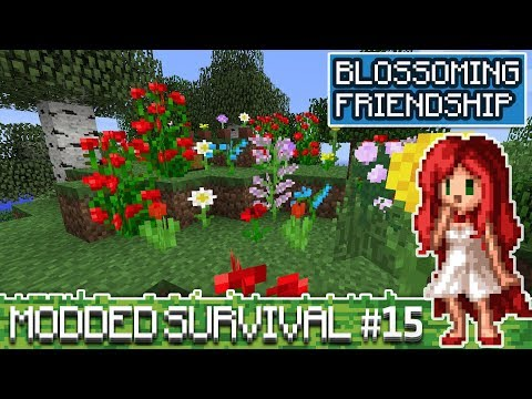 Blossoming Friendships!! [Over The Rainbow Modded Minecraft Ep 15]