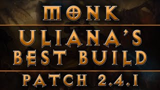 diablo 3 monk best uliana s build patch 2 4 1