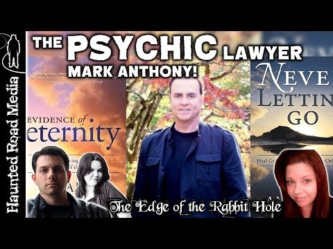 PSYCHIC LAWYER Mark Anthony THE AFTERLIFE | Edge of the Rabb
