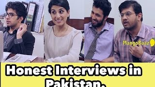 Honest Interviews in Pakistan | MangoBaaz