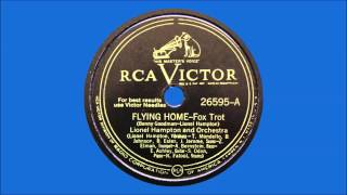 Lionel Hampton And His Orchestra - Flying Home