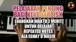 Belajar Repeated Notes Ala Eghay D Masiv