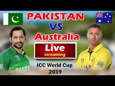 Pakistan Vs Australia Live Streaming | Pak Vs Aus Match No 17# Live Stream WC 2019