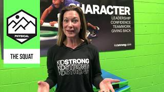 Why do we squat at KidStrong?