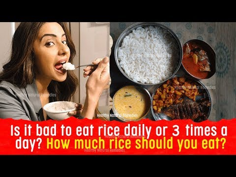 is-it-bad-to-eat-rice-daily-or-3-times-a-day?-how-much-rice-should-you-eat?
