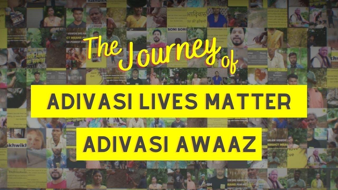 The Journey of Adivasi Lives Matter and #AdivasiAwaaz