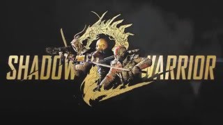 Shadow Warrior 2 Trailer HD 2017