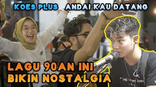 ANDAIKAN KAU DATANG - KOES PLUS (COVER) BY KUCUR BAND