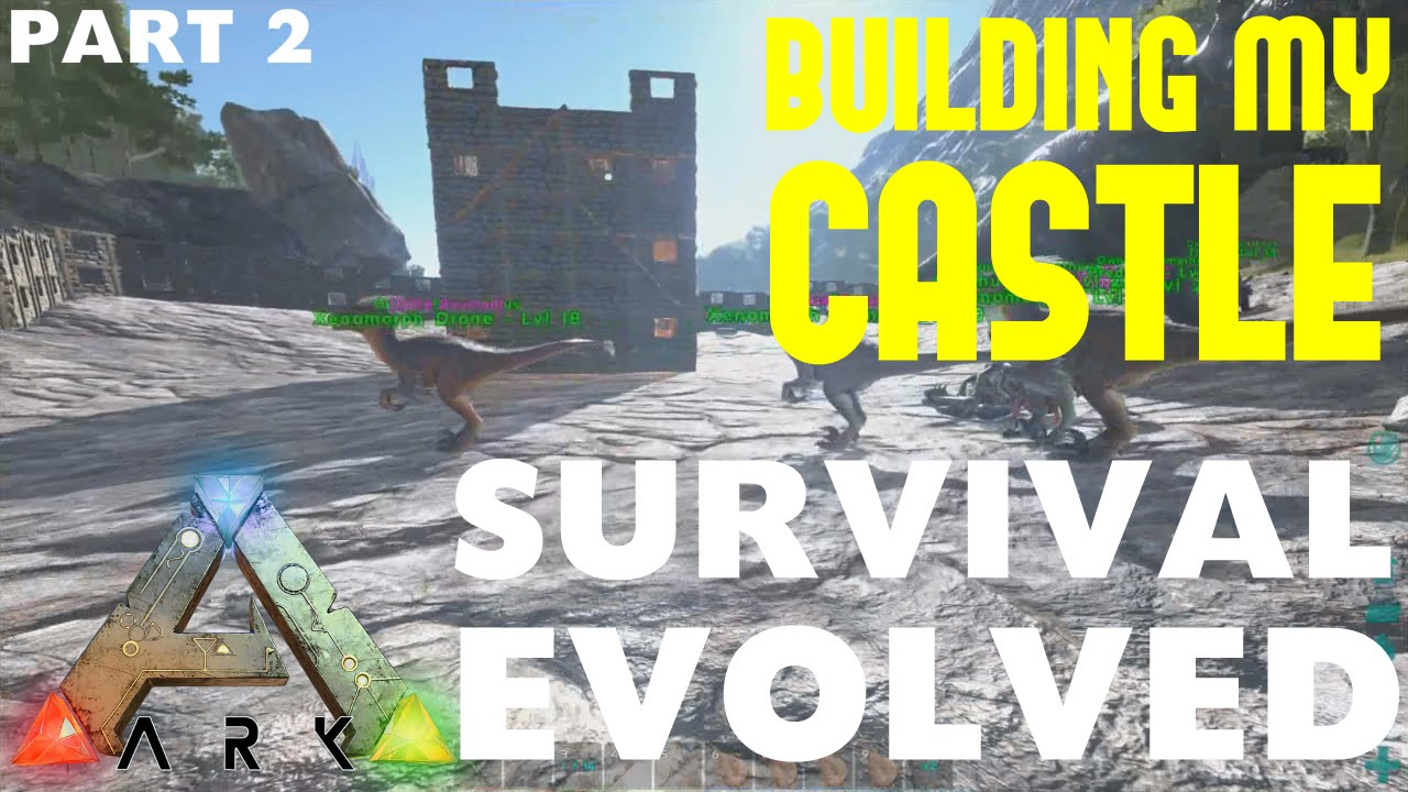 ARK: Survival Evolved Building My Stone Castle (Commentary ...