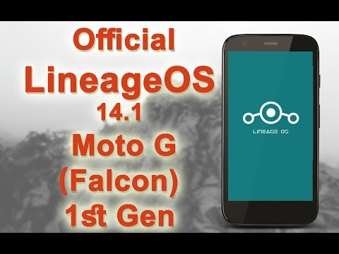 Official ] LineageOS 14 1 Moto G 1st Gen Review [FALCON
