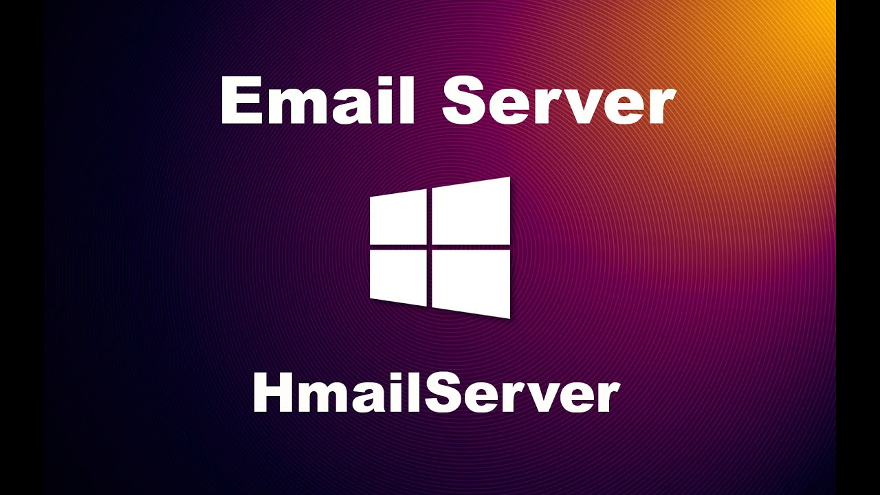 How to Create an Email Server using HmailServer