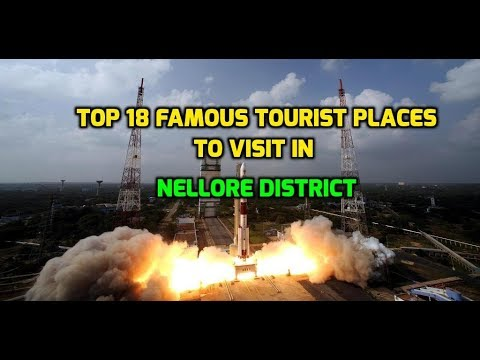 Top 18 Famous Tourist Places To Visit In Nellore District