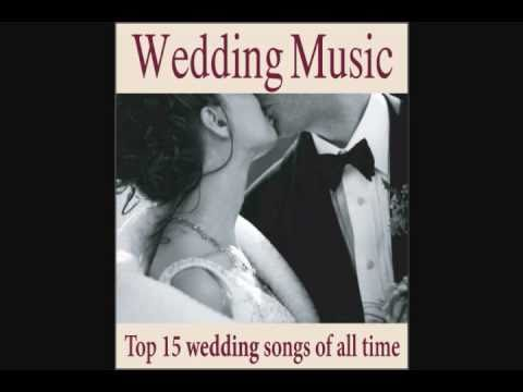 wedding music top 15 wedding songs of all time youtube. Black Bedroom Furniture Sets. Home Design Ideas