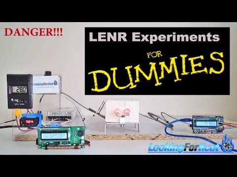 LENR for Dummies - A beginner's guide to Cold Fusion Research