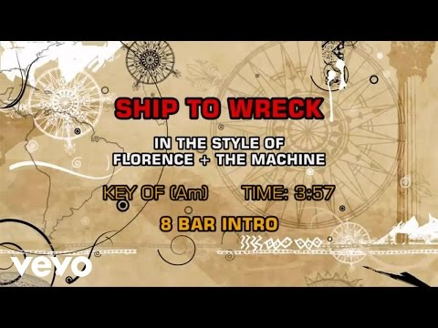 Florence + The Machine - Ship To Wreck (Karaoke)