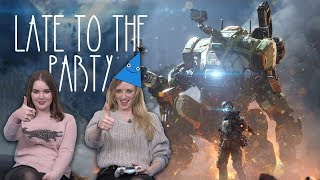 Let's Play Titanfall 2 - Late to the Party