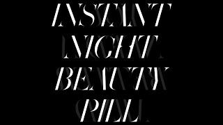 """Beauty Pill - """"Instant Night"""" (Official Video)"""