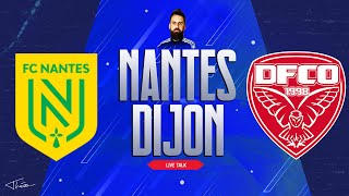 🔴🎙️Live Talk : NANTES - DIJON + REIMS - SAINT-ETIENNE | Ligue 1 - J 17 | 08-12-2019