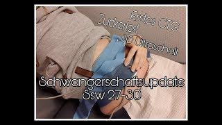 Schwangerschaftsupdate SSW 27-30 | Zuckertest? | Erstes CTG | Abgenommen!|| Schwanger mit 18