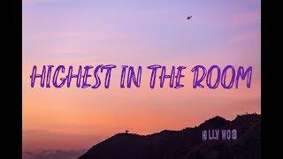 Travis Scott - HIGHEST IN THE ROOM (Lyrics Video)