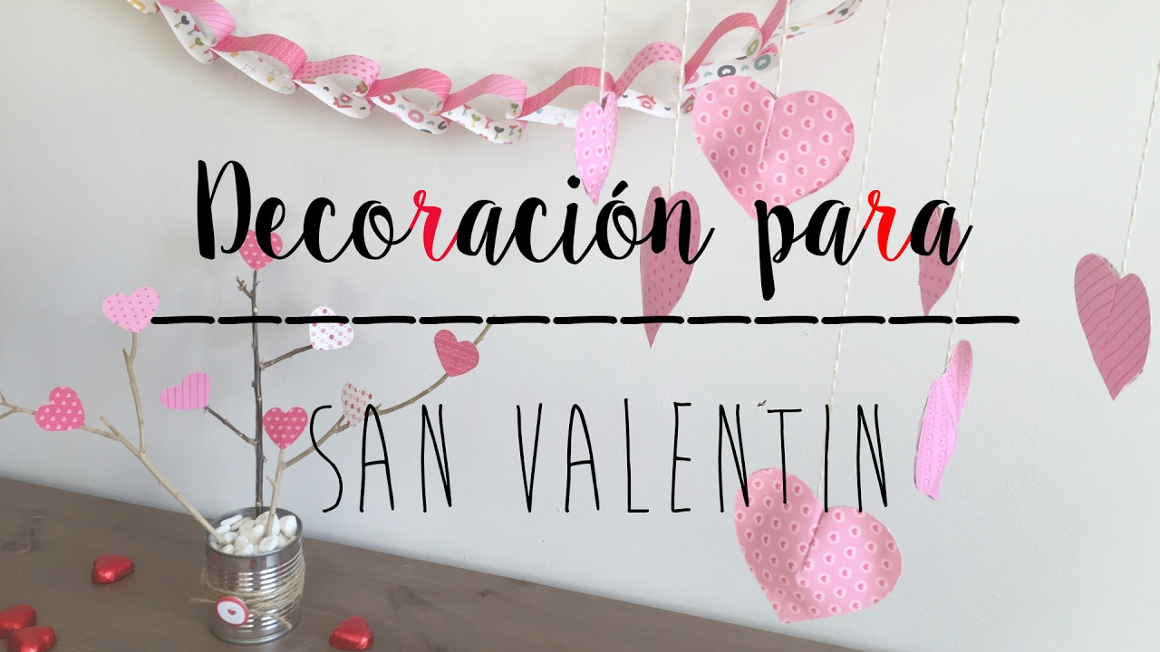Divertidas ideas de decoracion san valentin youtube - Ideas para sanvalentin ...