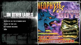 Neophyte vs The Stunned Guys - Peace to the DJ