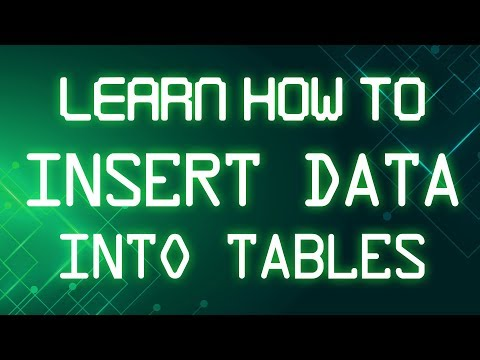 SQL Tutorial | Learn How To Insert Data Into Tables