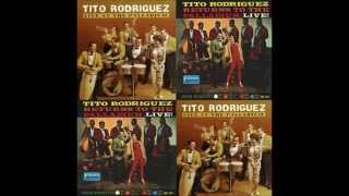TITO RODDRÍGUEZ: Live At The Palladium / Returns To The Palladium.