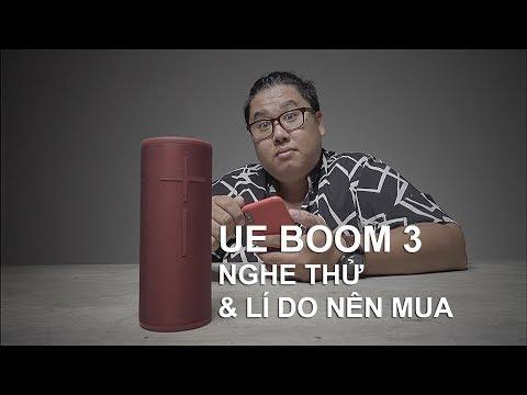 Nghe Thử UE Boom 3 Và Lí Do Nên Mua Hay Không