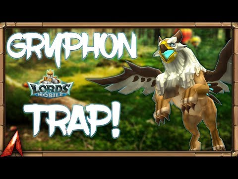 Making A Gryphon Trap! Lords Mobile