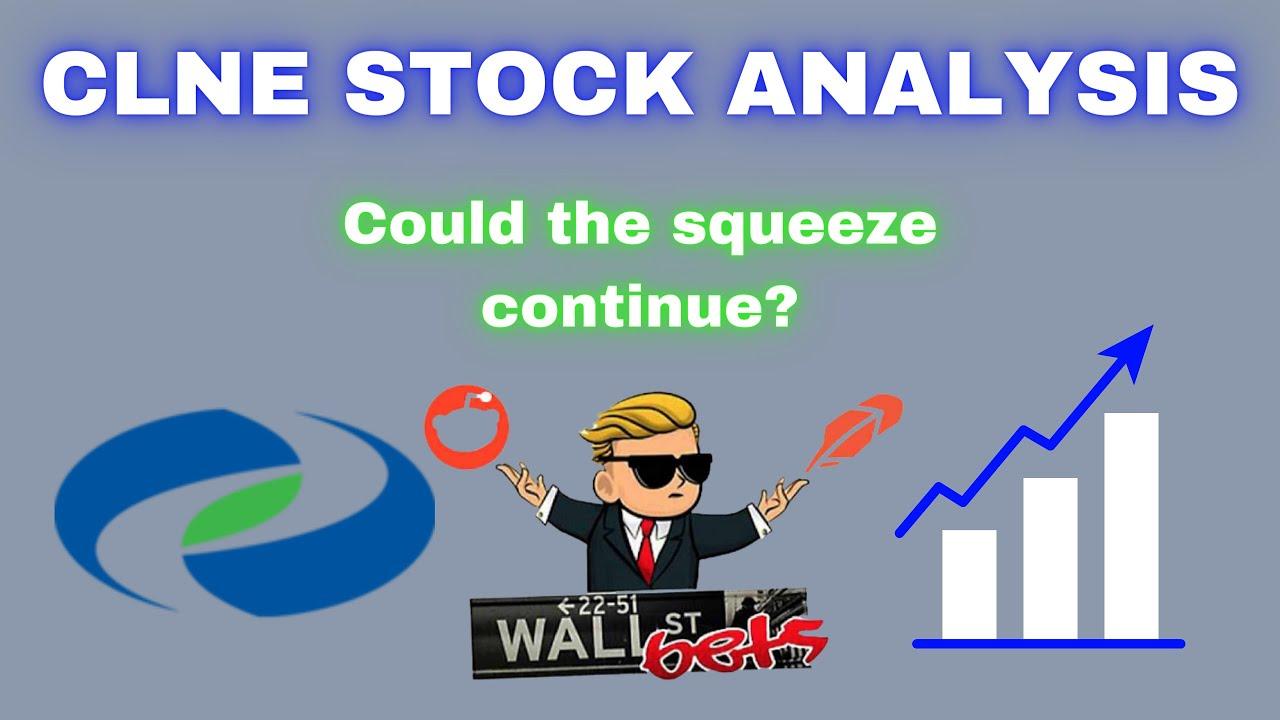 CLNE Stock Forecast: Will Reddit Make It Explode Like AMC?