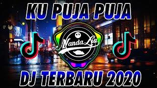 DJ KU PUJA PUJA BIKIN BAPER ( Ipank ) REMIX 2020 - DJ TIK TOK TERBARU 2020