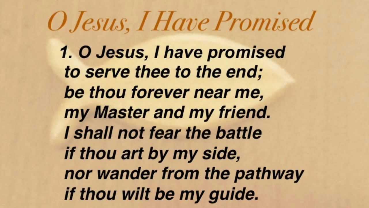 O Jesus, I Have Promised (United Methodist Hymnal #396)