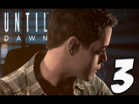 Until Dawn Gameplay Walkthrough | Part 3- OMG! RUN
