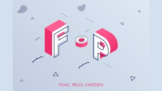 Sixth Func Prog Sweden MeetUp 2021 screenshot 4