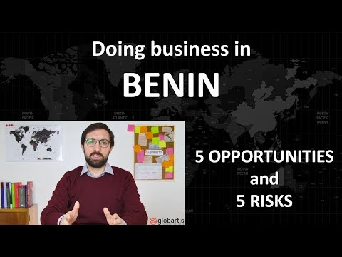 Doing business in BENIN: 5 opportunities and 5 risks by Globartis