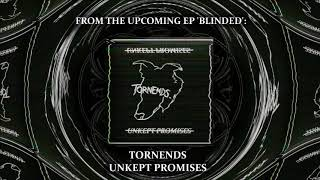 Baixar Tornends - Unkept Promises (SINGLE 2018)