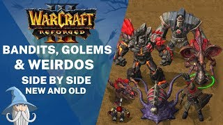 Bandits, Golems & Weirdos Models Side by Side with Old Models | Warcraft 3 Reforged Betaed Beta Leak
