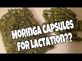 Moringa Capsules for Lactation??