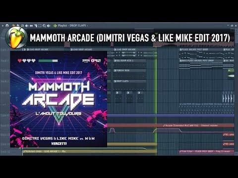 Mammoth Arcade (Dimitri Vegas & Like Mike Edit 2017) FLP REVIEW