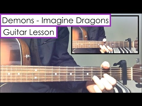 Demons - Imagine Dragons | Guitar Tutorial (Lesson) + Melody