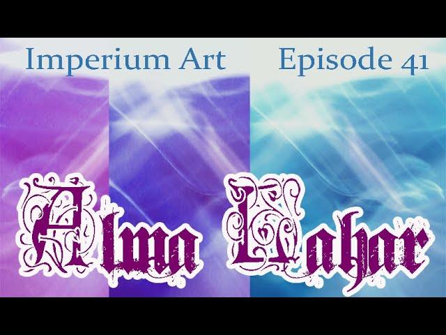 Imperium Art - Episode 41 - Alma Lahar